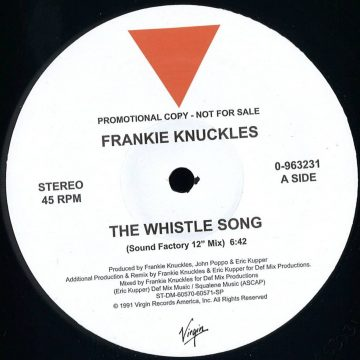 Frankie Knuckles - Whistle Song Ep